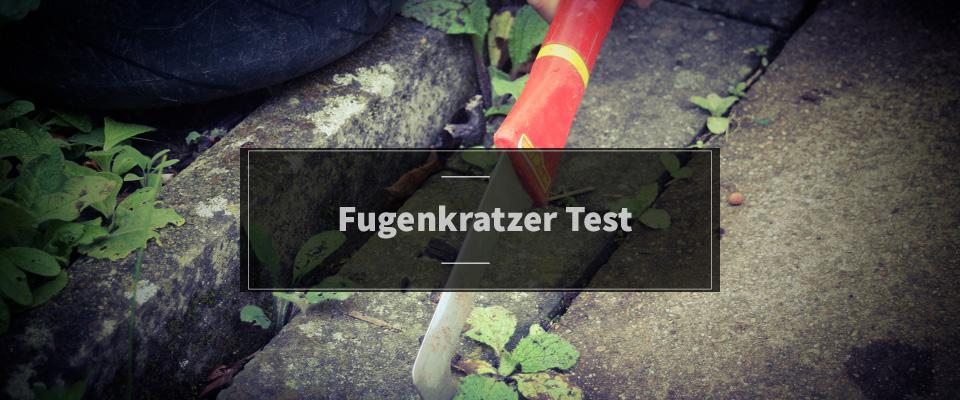 Fugenkratzer Test