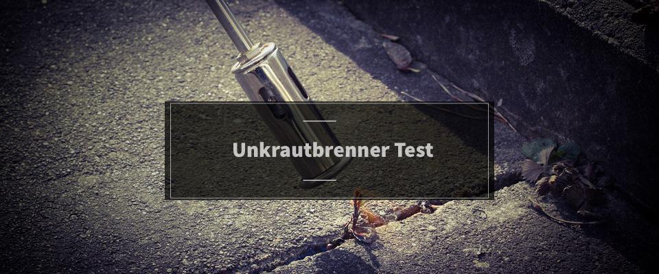 Unkrautbrenner Test